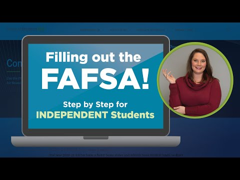 Filling out the fafsa for independent students 2020-21