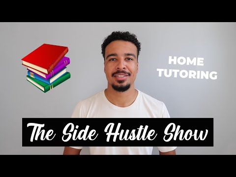 How to make money as a tutor £££ | home school | home tutor | online tutoring | the side hustle show