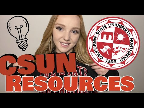 Csun resources - things you should know!