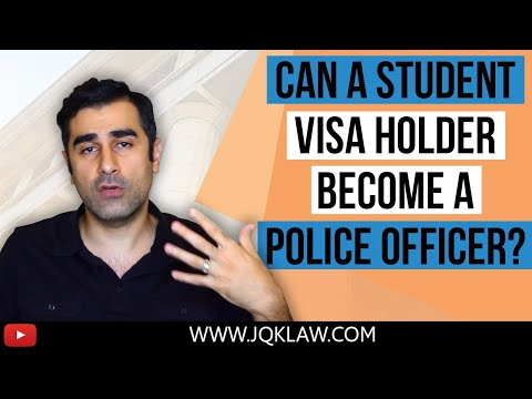Can a student visa holder become a police officer?