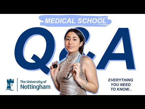 Medicine at university of nottingham q&a: transition from a-levels, student life, accommodation etc