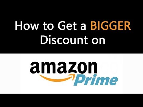 How to get a bigger discount on your amazon prime membership