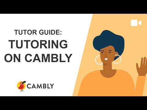Tutor guide: tutoring on cambly