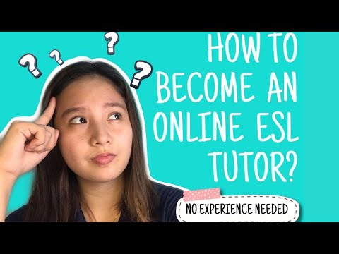 How to be an online esl tutor   no experience needed   homebased job
