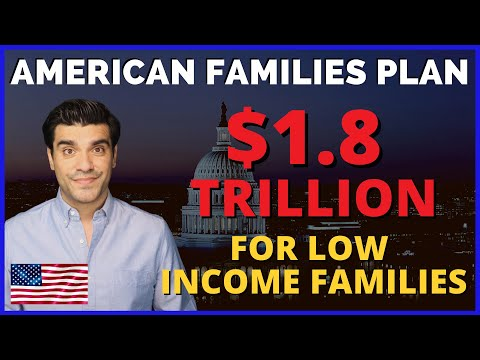 New stimulus: biden's american families plan $1.8 trillion for low income families. what is in it?