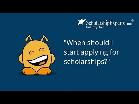 When should students apply for scholarships?