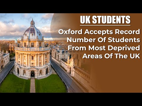 Oxford accepts record number of students from most deprived areas of the uk