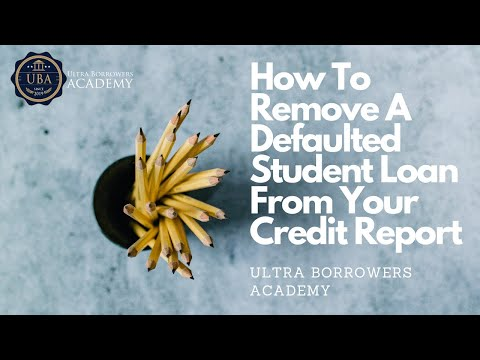 How to get a defaulted student loan removed from your credit report
