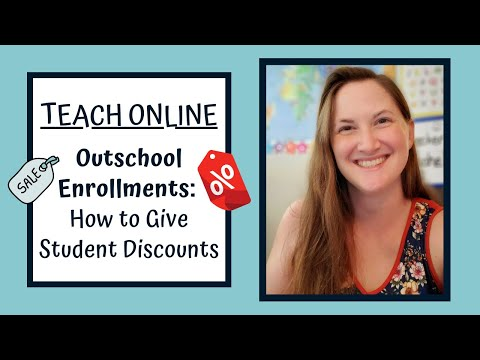 Teach online - outschool enrollments: how to give student discounts