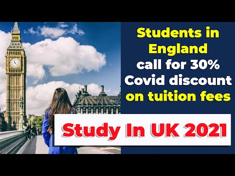 Students in england call for 30% covid discount on tuition fees | study in uk student visa 2021