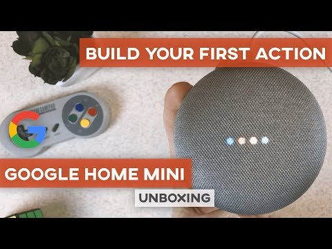 How to build an app for google home? – google home mini unboxing & actions development tutorial