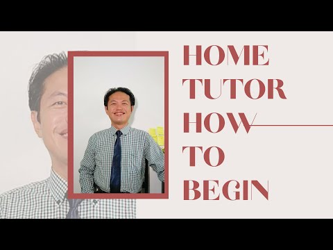 Home tutor: how to begin? 3 steps!