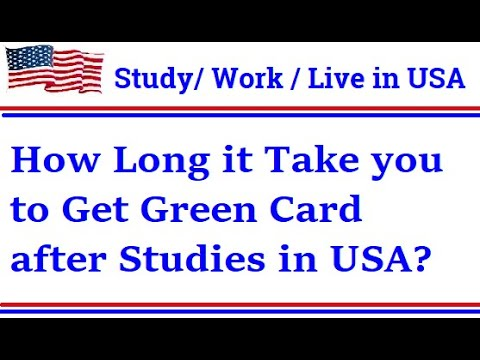 How long it take you to get green card after studies in usa | usa green card processing time