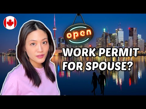 Canada open work permit for spouse of student | living in canada