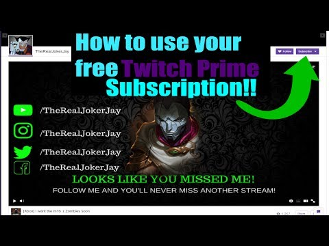 How to use your free twitch prime sub