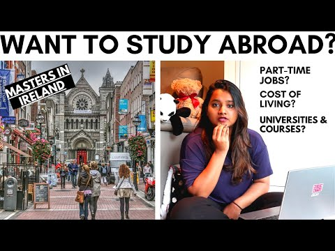 Study in ireland- part 1 | msc in ireland | msc in europe | study abroad | indian student experience
