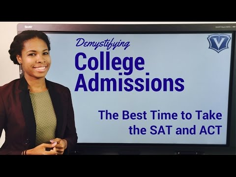 When is the best time to take the sat or act?