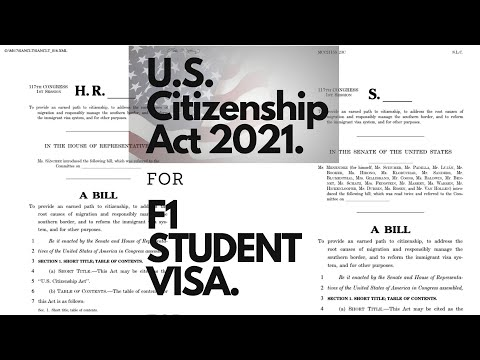 What is there in joe biden 2021 new bill for students on f1 visa