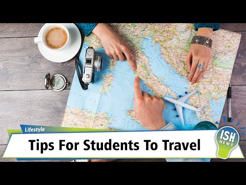 Tips for students to travel