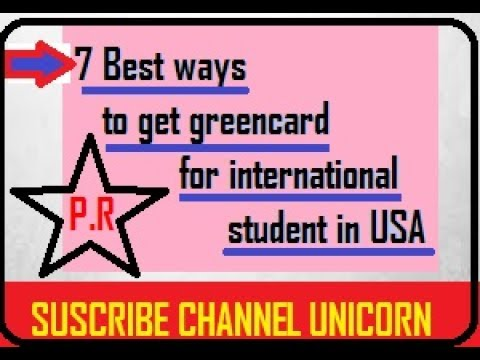 Seven best ways to get green card for international students in usa