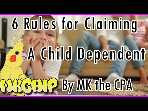 All six rules for claiming a child dependent on your tax return - dependency exemption 2017