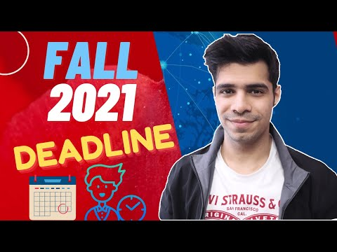 Is it too late to apply for fall 2021? last date to apply for fall 2021
