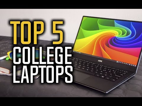 Best laptops for college in 2018 - which is the best laptop for college students?