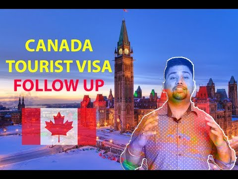 [follow up] easy way to apply for tourist visa to canada (online)